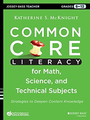 Common Core Literacy for Math, Science, and Technical Subjects: Strategies to Deepen Content Knowledge.pdf