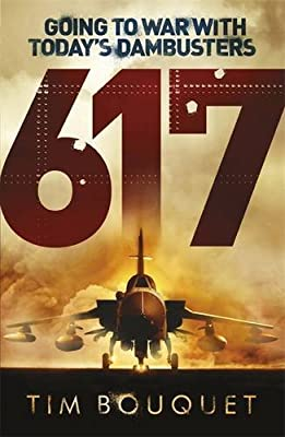 617: Going to War with Today's Dambusters.pdf