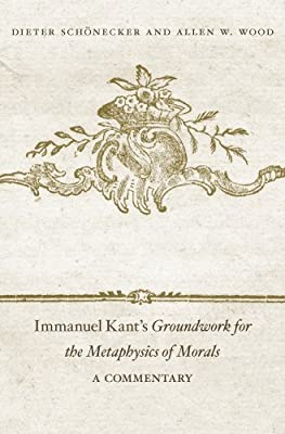 Immanuel Kant's Groundwork for the Metaphysics of Morals>: A Commentary.pdf