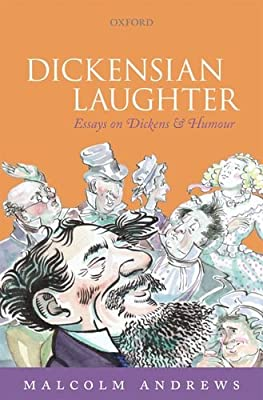 Dickensian Laughter: Essays on Dickens and Humour.pdf
