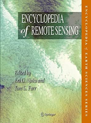 Encyclopedia of Remote Sensing.pdf