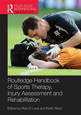 Routledge Handbook of Sports Therapy, Injury Assessment and Rehabilitation.pdf