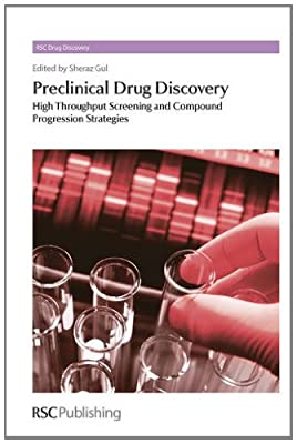 Preclinical Drug Discovery: v. 1: High Throughput Screening and Compound Progression Strategies.pdf