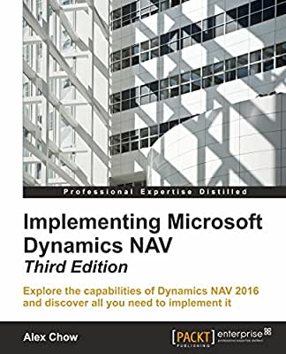 Implementing Microsoft Dynamics NAV - Third Edition.pdf