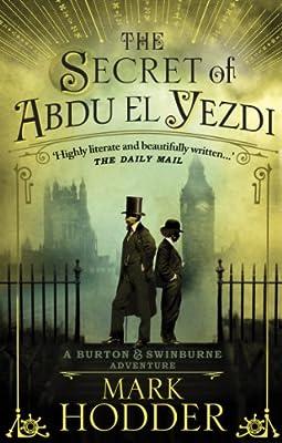 The Secret of Abdu El Yezdi: The Burton & Swinburne Adventures.pdf