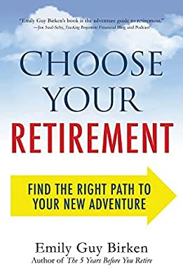 Choose Your Retirement: Find the Right Path to Your New Adventure.pdf