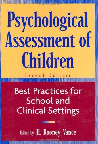 Psychological Assessment Children Best Practices for School Clin