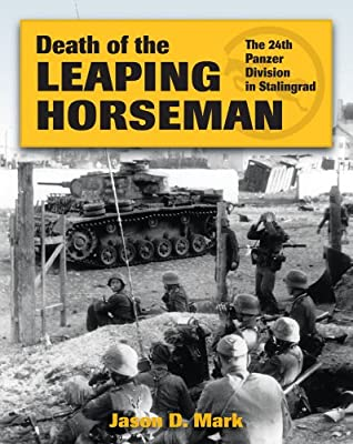Death of the Leaping Horseman: The 24th Panzer Division in Stalingrad.pdf