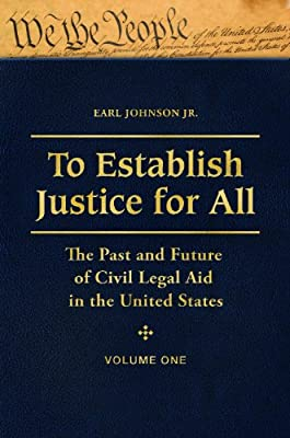 To Establish Justice for All: The Past and Future of Civil Legal Aid in the United States.pdf