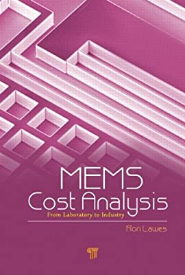 MEMS Cost Analysis: From Laboratory to Industry.pdf