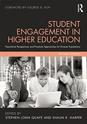 Student Engagement in Higher Education: Theoretical Perspectives and Practical Approaches for Diverse Populations.pdf