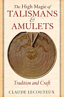 The High Magic of Talismans and Amulets.pdf