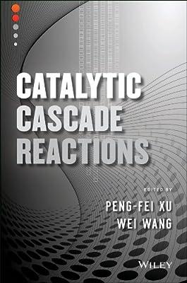 Catalytic Cascade Reactions.pdf