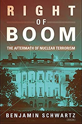 Right of Boom: The Aftermath of Nuclear Terrorism.pdf