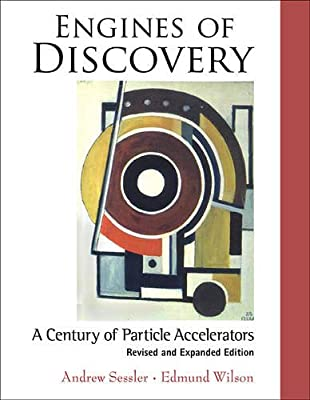 Engines of Discovery: A Century of Particle Accelerators.pdf