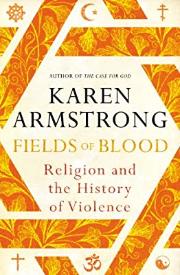 Fields of Blood: Religion and the History of Violence.pdf