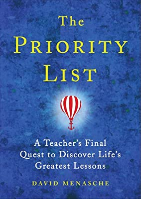 The Priority List: A Teacher's Final Quest to Discover Life's Greatest Lessons.pdf