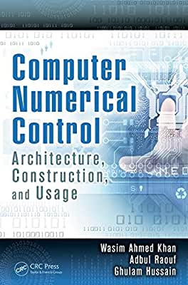 Computer Numerical Control: Architecture, Construction, and Usage.pdf