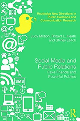 Social Media and Public Relations: Fake Friends and Powerful Publics.pdf