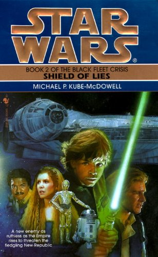 Shield of Lies: Star Wars (The Black Fleet Crisis): Book 2 (Star Wars: The Black Fleet Crisis Trilogy - Legends)-图片