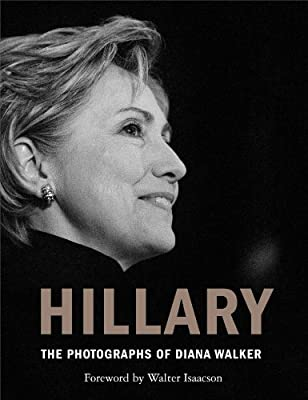 Hillary: The Photographs of Diana Walker.pdf