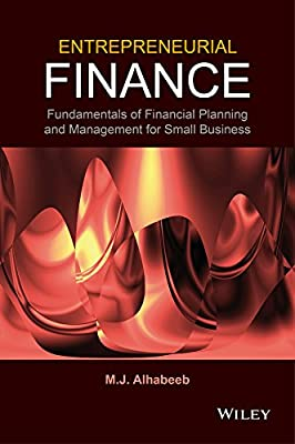 Entrepreneurial Finance: Fundamentals of Financial Planning and Management for Small Business.pdf