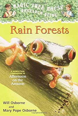 Magic Tree House Research Guide #5: Rain Forests: A Nonfiction Companion to Afternoon on the Amazon.pdf