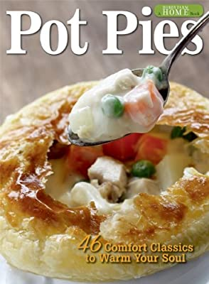 Pot Pies: 46 Comfort Classics to Warm Your Soul.pdf