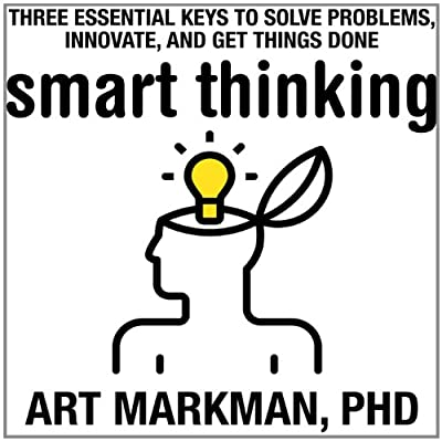 Smart Thinking: Three Essential Keys to Solve Problems, Innovate, and Get Things Done.pdf