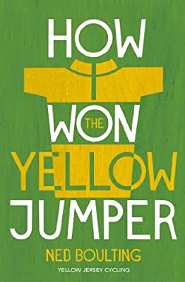How I Won the Yellow Jumper: Dispatches from the Tour De France.pdf