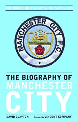 The Biography of Manchester City.pdf