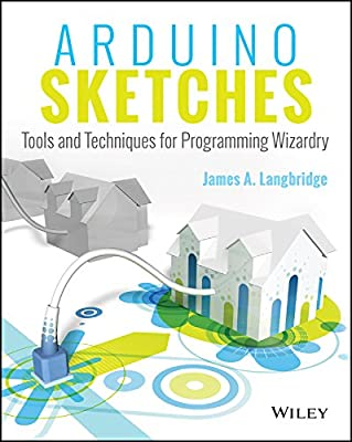 Arduino Sketches: Tools and Techniques for Programming Wizardry.pdf