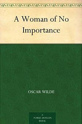 A Woman of No Importance.pdf