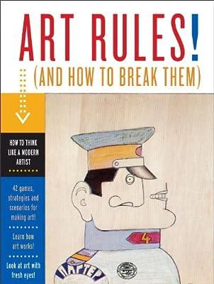 Art Rules! : How to Think like a Modern Artist.pdf