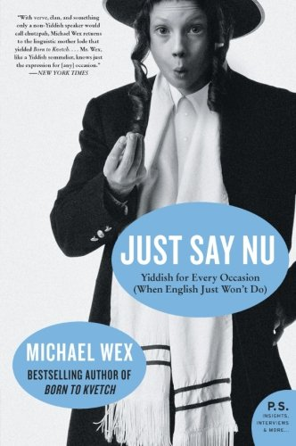 Just Say Nu: Yiddish for Every Occasion (When English Just Won't Do)-图片