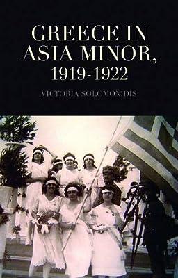 Greece in Asia Minor, 1919 - 1922.pdf
