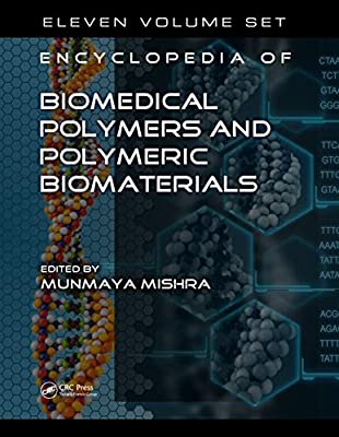 Encyclopedia of Biomedical Polymers and Polymeric Biomaterials, 11 Volume Set.pdf
