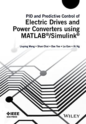 PID and Predictive Control of Electric Drives and Power Supplies Using MATLAB/simulink.pdf