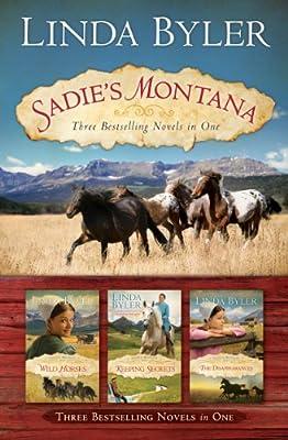 Sadie's Montana Trilogy: Three Bestselling Novels in One.pdf