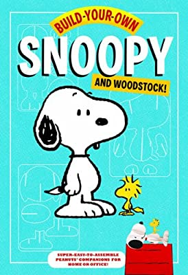 Build-your-own Snoopy and Woodstock!: Punch-out and Construct Your Own Desktop Peanuts Companions!.pdf