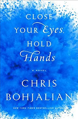 Close Your Eyes, Hold Hands: A Novel.pdf