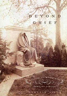 Beyond Grief: Sculpture and Wonder in the Gilded Age Cemetery.pdf