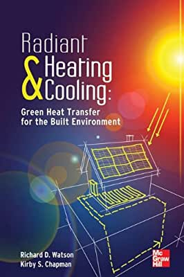 Radiant Heating and Cooling Green Heat Transfer for the Built Environment.pdf