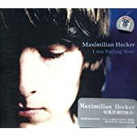 Maximilian Hecker:I Am Falling Now
