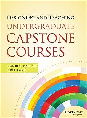 Designing and Teaching Undergraduate Capstone Courses.pdf