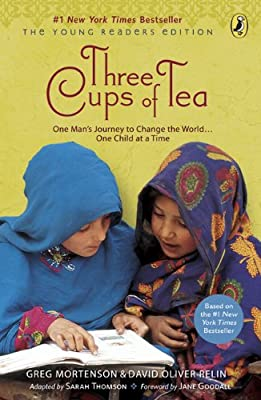 Three Cups of Tea: One Man's Journey to Change the World... One Child at a Time.pdf