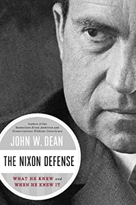 The Nixon Defense: What He Knew and When He Knew It.pdf