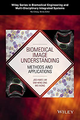 Biomedical Image Understanding: Methods and Applications.pdf