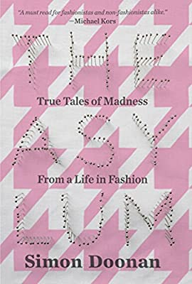 The Asylum: True Tales of Madness from a Life in Fashion.pdf