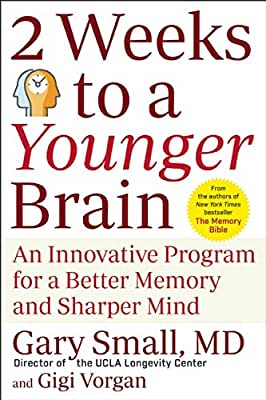 2 Weeks To A Younger Brain: An Innovative Program for a Better Memory and Sharper Mind.pdf